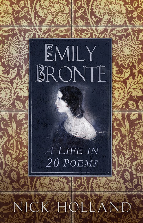 Emily Bronte - A Life In 20 Poems front cover