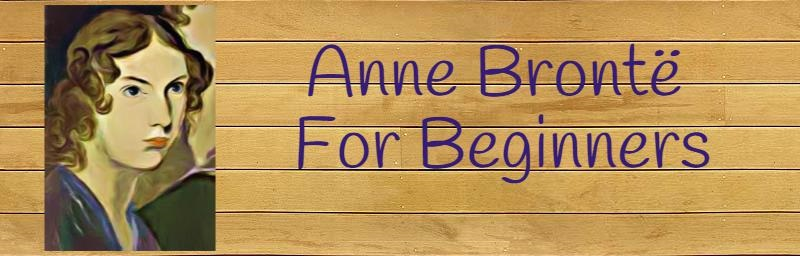 Anne Brontë Infographic: A Beginner's Guide